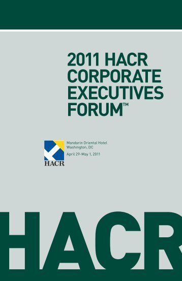 2011 HACR Corporate Executives Forum Program Book - Hispanic ...