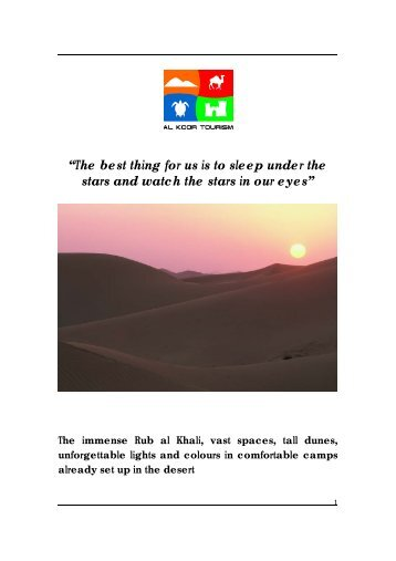 """""""The best thing for us is to sleep under the stars ... - Al Koor Tourism"""