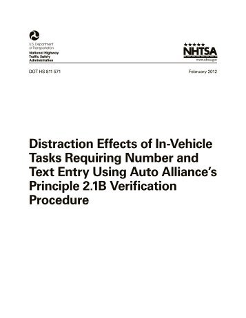 Distraction Effects of In-Vehicle Tasks Requiring ... - Distracted Driving