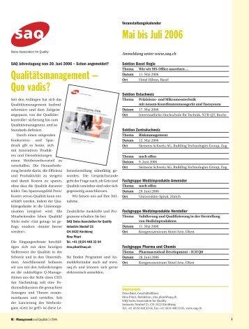 Qualitätsmanagement – Quo vadis? Mai bis Juli 2006 - SAQ