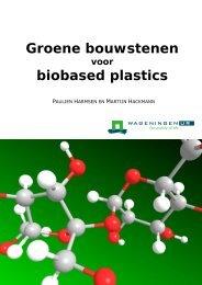 Groene bouwstenen voor biobased plastics (2012) - Welkom bij ...
