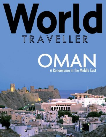 A Renaissance In The Middle East - Sultanate of Oman