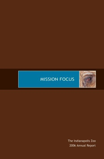 MISSION FOCUS - Indianapolis Zoo