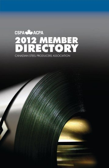 2012 MEMBER DIRECTORY - Canadian Steel Producers Association