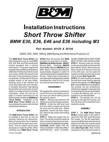 Installation Instructions Short Throw Shifter BMW E30, E36, E46 and ...