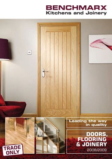 DOORS, FLOORING & JOINERY - Benchmarx Kitchens and Joinery