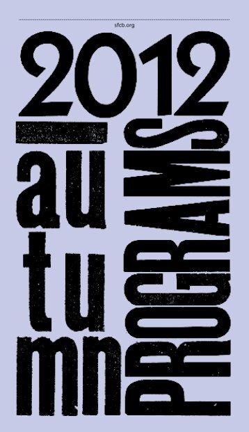 Autumn 2012 Workshop Schedule - San Francisco Center for the Book