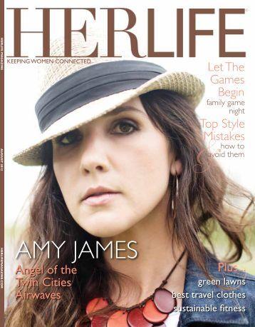 Amy JAmes - HER LIFE Magazine