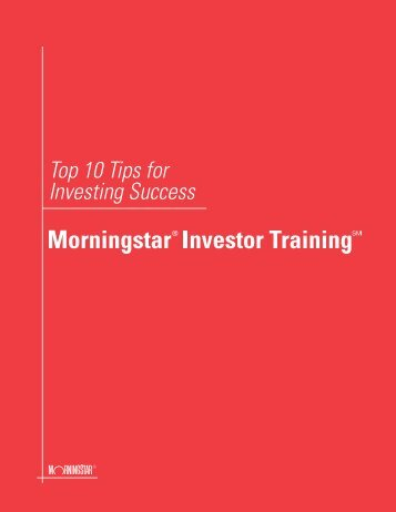 Top 10 Tips for Investing Success - Morningstar Investor Training