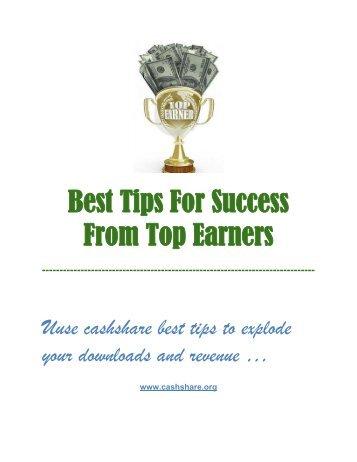 Best Tips For Success From Top Earners - CashShare