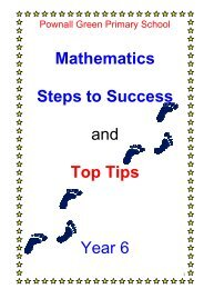 Mathematics Steps to Success and Top Tips Year 6 - Pownall Green ...