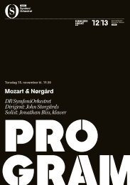 Mozart & Nørgård DR SymfoniOrkestret Dirigent: John Storgårds ...