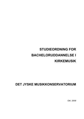 studieordning for bacheloruddannelse i kirkemusik ... - musikkons.dk