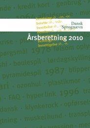 Årsberetning 2010 - Dansk Sprognævn