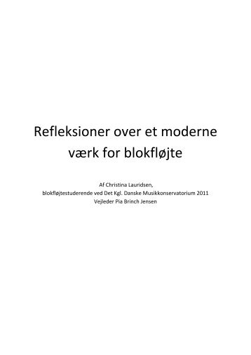 Refleksioner over et moderne værk for blokfløjte - christinalauridsen.dk