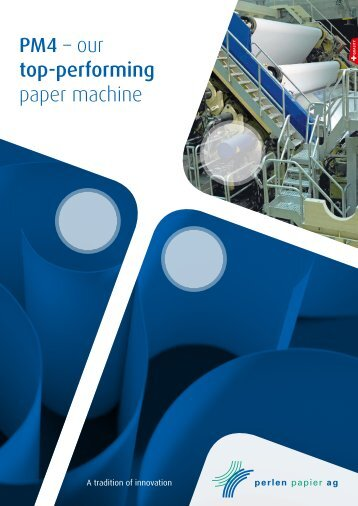 PM4 – our top-performing paper machine - Perlen Papier AG