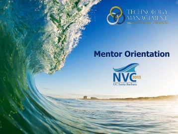 Mentor Orientation - UCSB Technology Management Program
