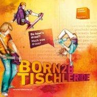 Mach was draus - Born2B Tischler