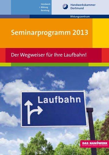 Seminarprogramm 2013 - Handwerkskammer Dortmund