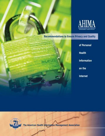 AHIMA's Recommendations to Ensure Privacy and Quality of