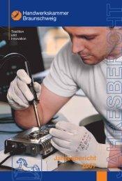 Jahresbericht 2007 - Handwerkskammer Braunschweig
