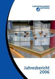 Jahresbericht 2006 - Handwerkskammer Dortmund