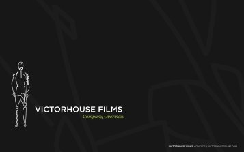 Company Overview - VictorHouse Films