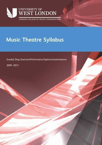 LCM Exams - Music Theatre Syllabus - University of West London
