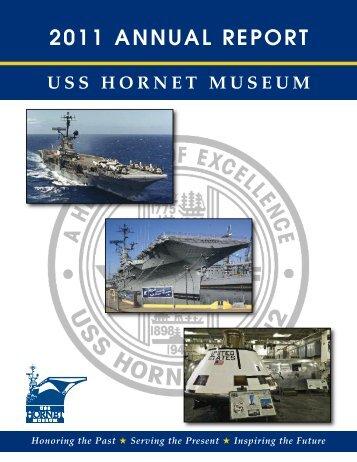2011 Annual Report - USS Hornet Museum