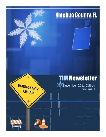 Alachua County TIM Newsletter December 2011 - Traffic Incident ...
