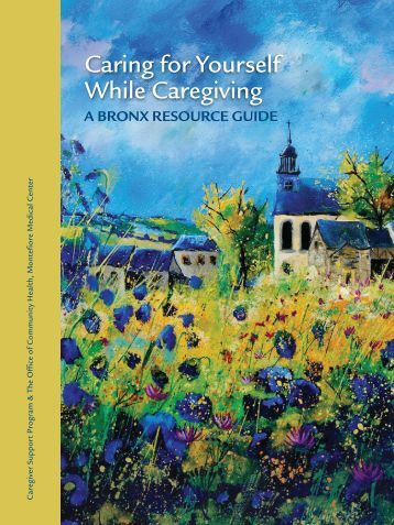 Caring for Yourself While Caregiving - The Bronx Health Link