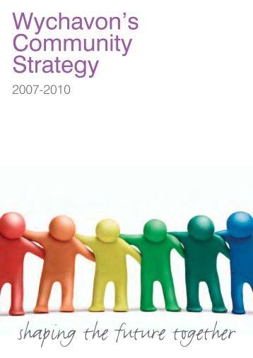 Wychavon's Community Strategy 2007-2010 - Wychavon District ...