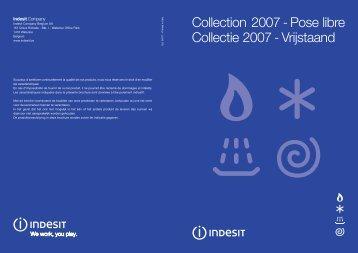 Collection 2007 - Pose libre Collectie 2007 - Vrijstaand - Indesit