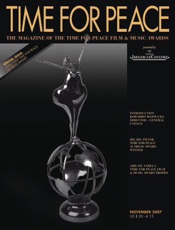 THE MAGAzINE OF THE TIME FOR PEACE FILM & MUSIC AWARDS