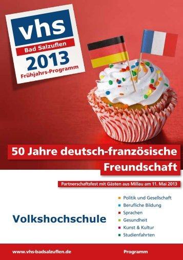 50 Jahre deutsch-französische Freundschaft - Volkshochschule Bad ...