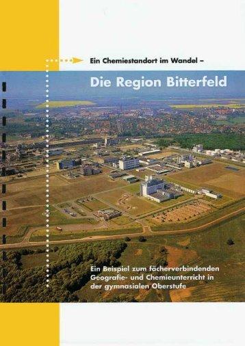 Ein Chemiestandort im Wandel - Die Region Bitterfeld