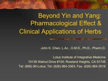 Beyond Yin and Yang: Pharmacological Effect ... - China Medical