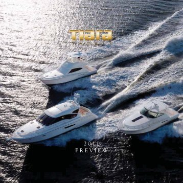 TIARA 2011 PREVIEW.indd - Tiara Yachts Waypoint Home Page