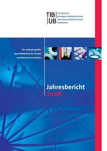 Jahresbericht der TIB/UB Hannover 2008