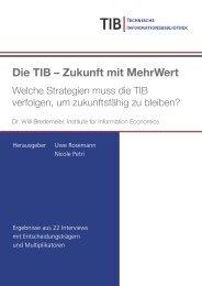 Die TIB – Zukunft mit MehrWert