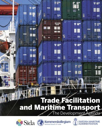 Trade Facilitation and Maritime Transport: The Development Agenda