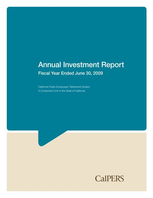 CalPERS 2009 Annual Investment Report - CalPERS On-Line