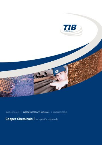 TIB Chemicals | Copper Chemicals | for specific ... - TIB Chemicals AG