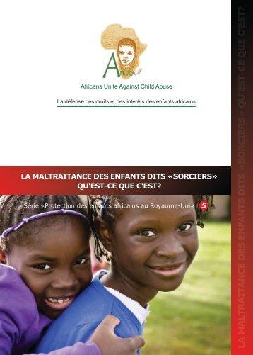 la maltraitance des enfants dits «sorciers - Africans Unite Against ...