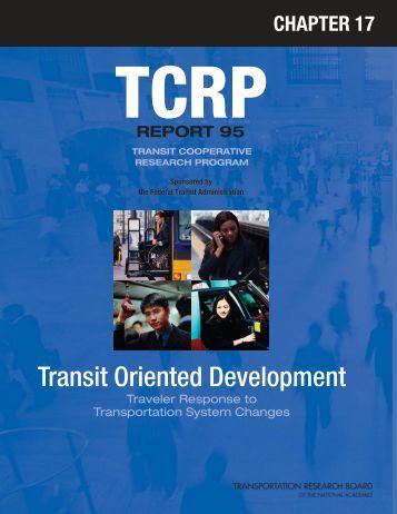 TCRP Report 95 – Chapter 17—Transit Oriented Development
