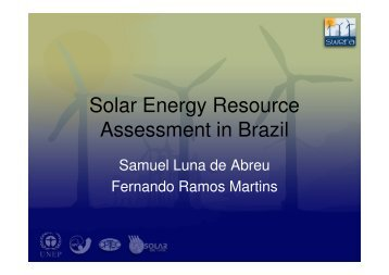 Solar Energy Resource Assessment in Brazil - SONDA - Inpe