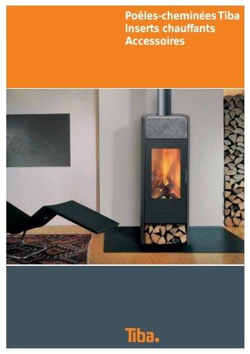 Poêles-cheminées Tiba Inserts chauffants Accessoires - Art et Feu SA