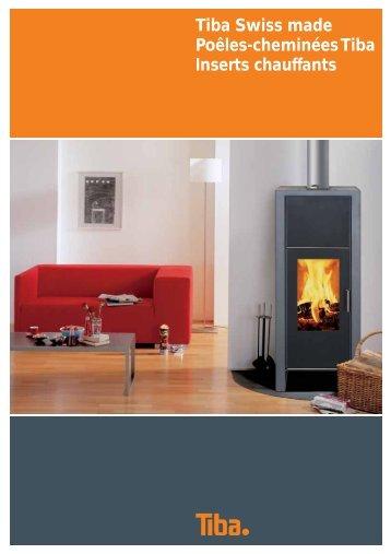 Tiba Swiss made Poêles-cheminées Tiba Inserts ... - Art et Feu SA