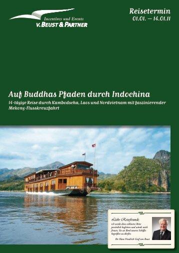 Auf Buddhas Pfaden durch Indochina - von Beust & Partner