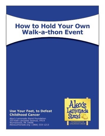 How to Hold Your Own Walk-a-thon Event - Alex's Lemonade Stand